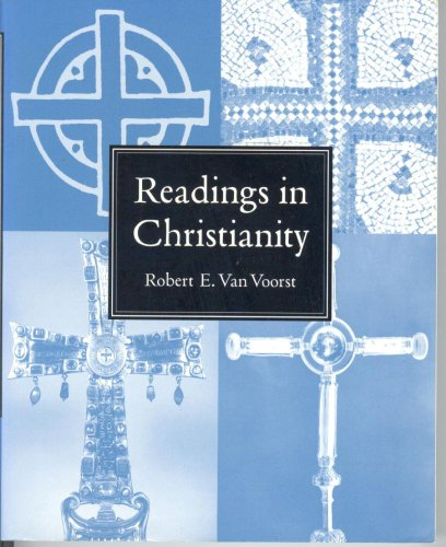 Readings In Christianity (Religious Life In History)