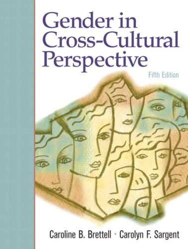 Gender In Cross-Cultural Perspective (5Th Edition)