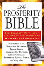 Load image into Gallery viewer, The Prosperity Bible: The Greatest Writings Of All Time On The Secrets To Wealth And Prosperity