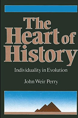 The Heart Of History: Individuality In Evolution (Suny Series In Transpersonal And Humanistic Psychology)