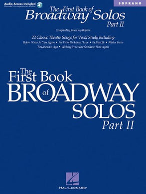The First Book Of Broadway Solos - Part Ii: Soprano Edition