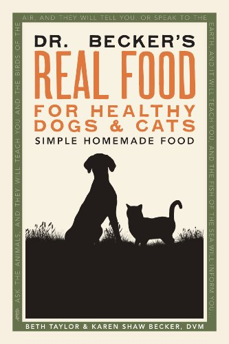 Dr. Becker'S Real Food For Healthy Dogs And Cats