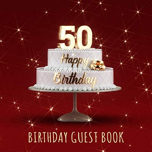 Birthday Guest Book: 50Th Birthday Party Guest Signing And Messaging Book - Red Edition