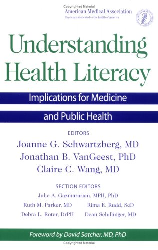 Understanding Health Literacy: Implications For Medicine And Public Health