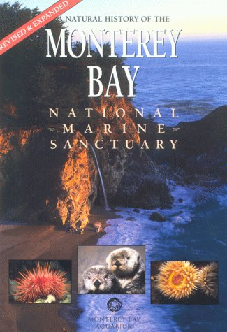 A Natural History Of The Monterey Bay National Marine Sanctuary