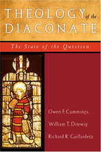Load image into Gallery viewer, Theology Of The Diaconate: The State Of The Question