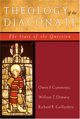 Theology Of The Diaconate: The State Of The Question