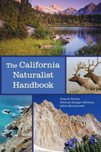 Load image into Gallery viewer, The California Naturalist Handbook