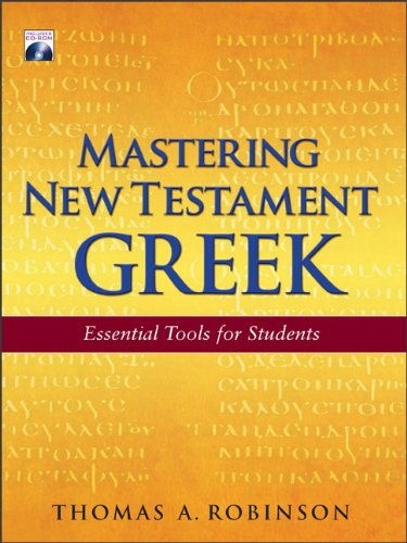 Mastering New Testament Greek: Essential Tools For Students With Cd