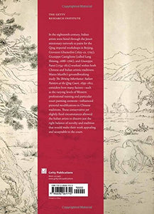 The Shining Inheritance: Italian Painters At The Qing Court, 16991812