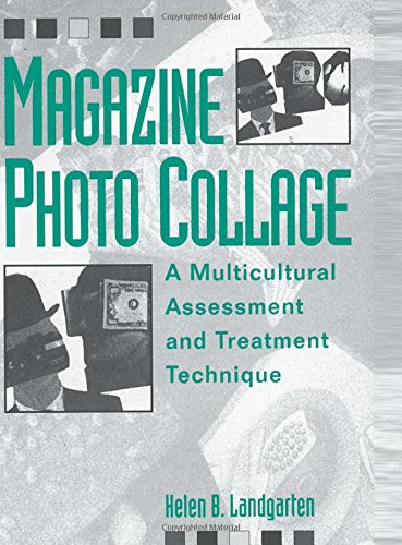 Magazine Photo Collage: A Multicultural Assessment And Treatment Technique