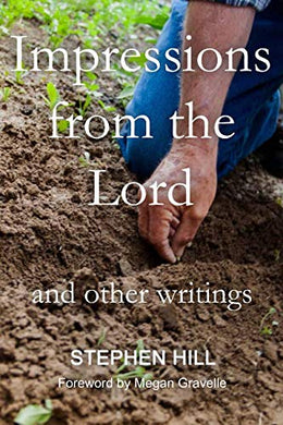 Impressions From The Lord And Other Writings
