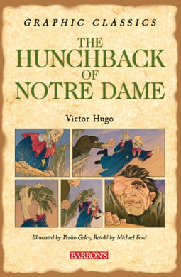Graphic Classics The Hunchback Of Notre Dame