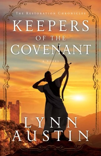 Keepers Of The Covenant (The Restoration Chronicles) (Volume 2)