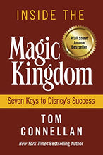 Load image into Gallery viewer, Inside The Magic Kingdom : Seven Keys To Disney'S Success
