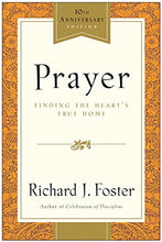 Load image into Gallery viewer, Prayer - 10Th Anniversary Edition: Finding The Heart'S True Home