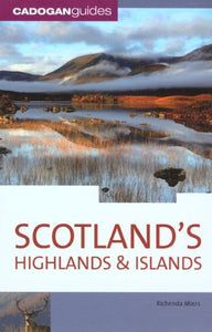 Scotland'S Highlands & Islands, 5Th (Country & Regional Guides - Cadogan)