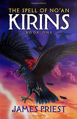 The Spell Of No'An: Book I Of The Kirins Trilogy