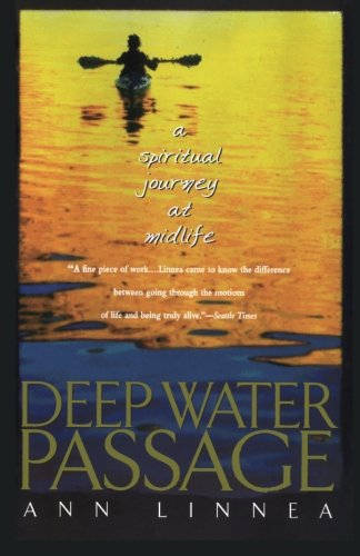 Deep Water Passage: A Spiritual Journey At Midlife