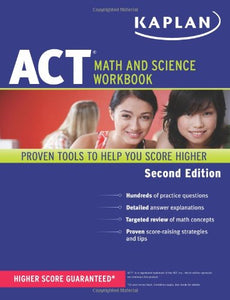 Kaplan Act Math And Science Workbook (Kaplan Test Prep)