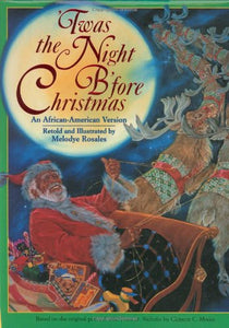 Twas The Night Before Christmas: An African-American Version