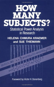 How Many Subjects?: Statistical Power Analysis In Research