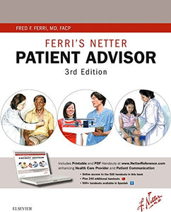 Ferri'S Netter Patient Advisor: With Online Access At Www.Netterreference.Com, 3E (Netter Clinical Science)