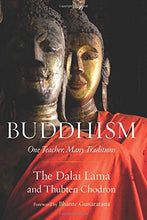Load image into Gallery viewer, Buddhism: One Teacher, Many Traditions