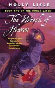 The Wreck Of Heaven (The World Gates, Book 2)