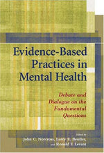 Load image into Gallery viewer, Evidence-Based Practices In Mental Health: Debate And Dialogue On The Fundamental Questions