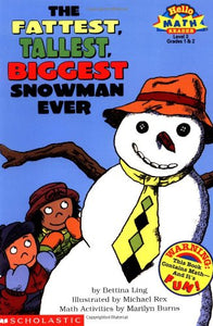 The Fattest, Tallest, Biggest Snowman Ever (Hello Math Reader! Level 3, Grades 1 & 2)