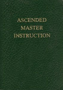 Ascended Master Instruction