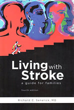 Load image into Gallery viewer, Living With Stroke: A Guide For Families