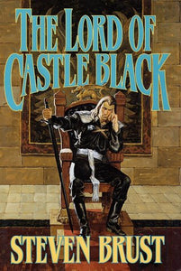 The Lord Of Castle Black (Viscount Of Adrilankha, Book 2)
