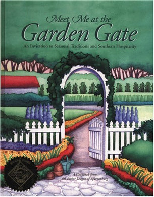 Meet Me At The Garden Gate: An Invitation To Seasonal Traditions And Southern Hospitality