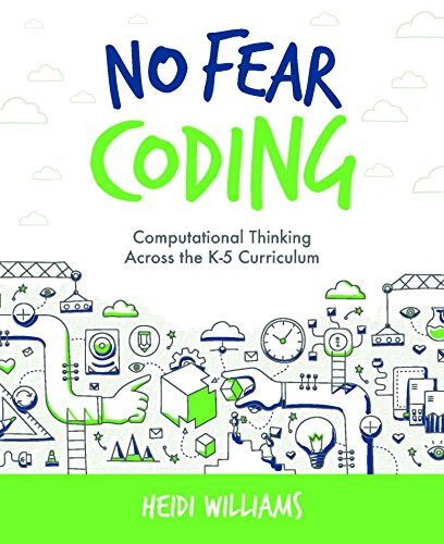 No Fear Coding: Computational Thinking Across The K-5 Curriculum