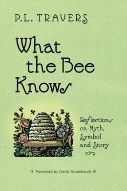 What The Bee Knows (Codhill Press)
