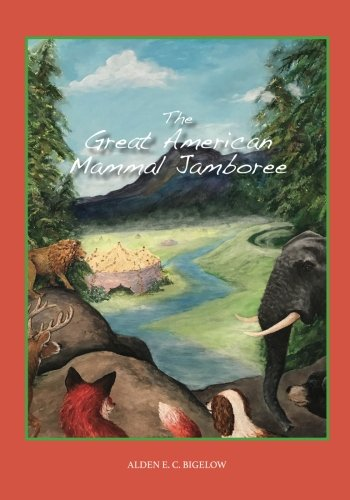 The Great American Mammal Jamboree: A Fable About Mammals Establishing Animal Rights