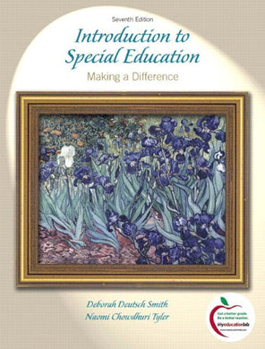 Introduction To Special Education: Making A Difference, Student Value Edition (7Th Edition)