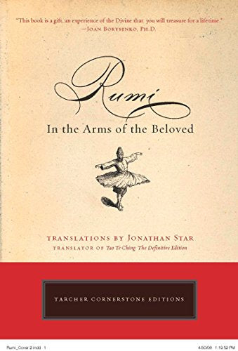 Rumi: In The Arms Of The Beloved (Cornerstone Editions)