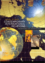 Load image into Gallery viewer, Contemporary International Relations: Frameworks For Understanding (6Th Edition)
