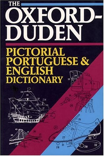 The Oxford-Duden Pictorial Portuguese-English Dictionary