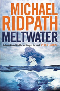 Meltwater (Fire & Ice)