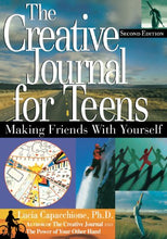 Load image into Gallery viewer, The Creative Journal For Teens: Making Friends With Yourself