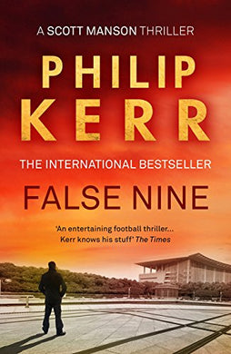 False Nine (A Scott Manson Thriller)