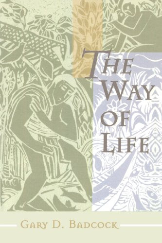 The Way Of Life: A Theology Of Christian Vocation