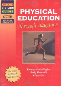 Gcse Physical Education Through Diagrams (Oxford Revision Guides)