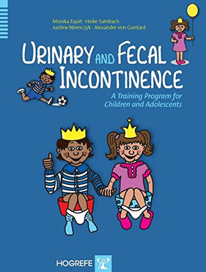 Urinary And Fecal Incontinence: A Training Program For Children And Adolescents