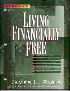 Living Financially Free: Workbook