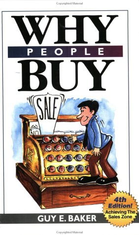 Why People Buy : Achieving The Selling Zone